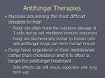 antifungal therapies