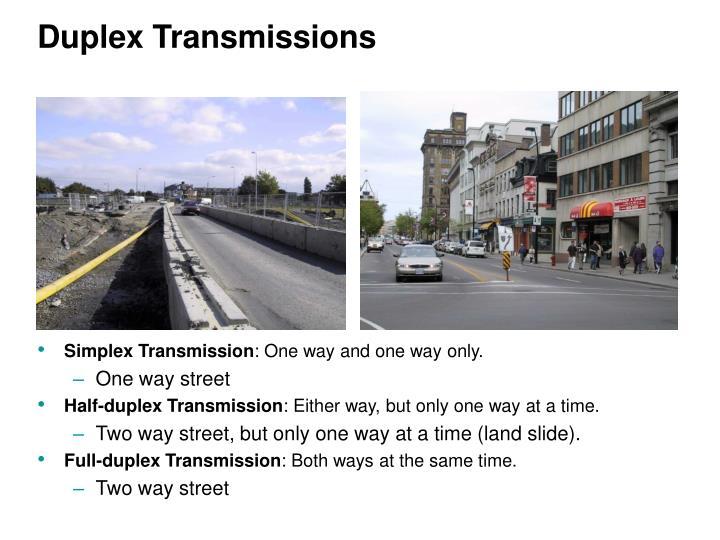 Duplex Transmissions