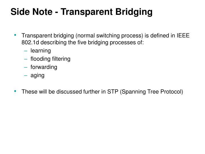 Side Note - Transparent Bridging