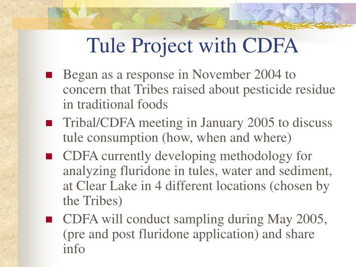 Tule Project with CDFA