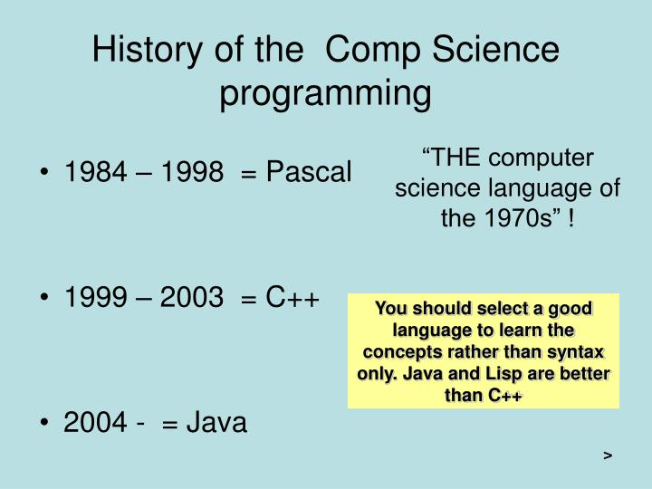 History of the  Comp Science programming