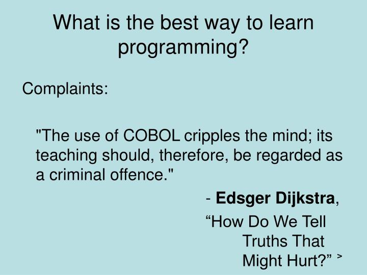 What is the best way to learn programming?