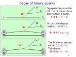 decay of heavy quarks