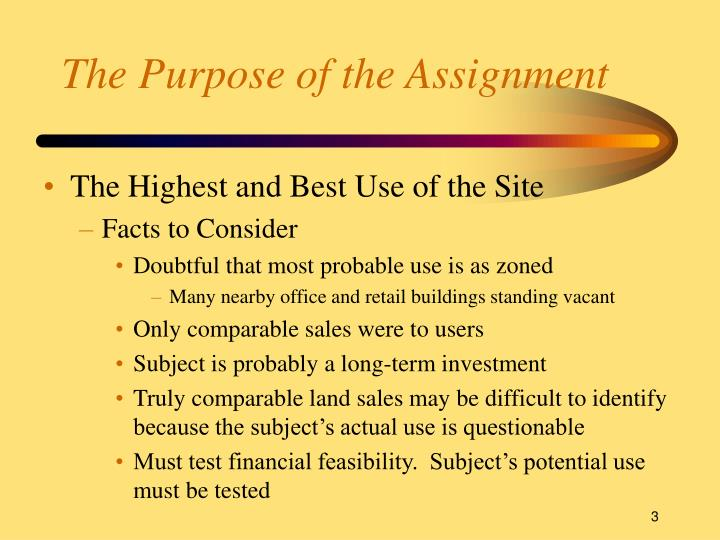 The purpose of the assignment