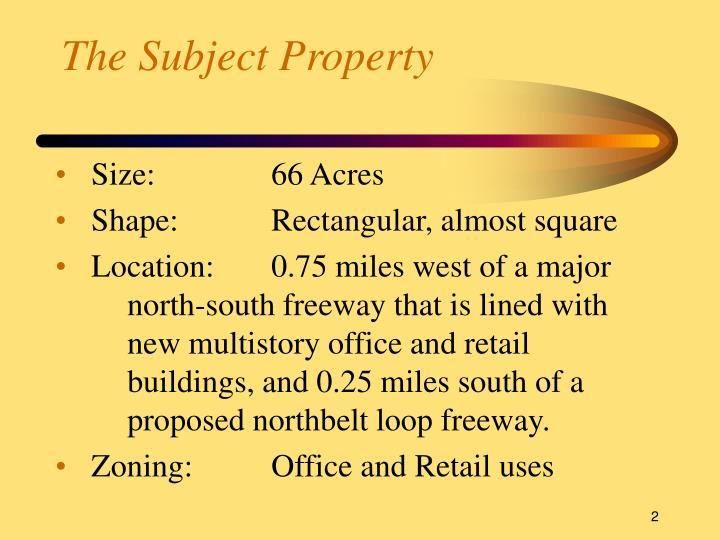The subject property