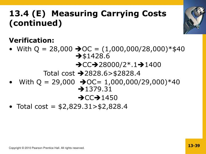 13.4 (E)  Measuring Carrying Costs (continued)