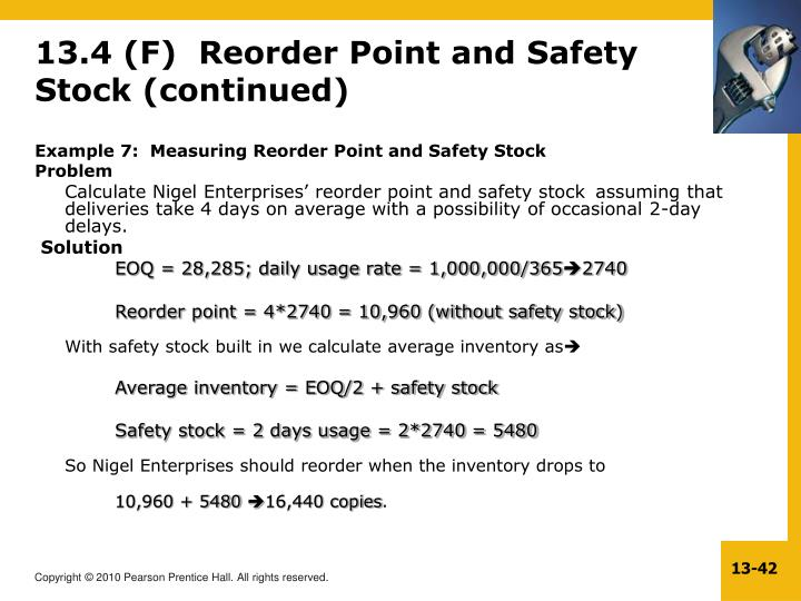 13.4 (F)  Reorder Point and Safety Stock (continued)