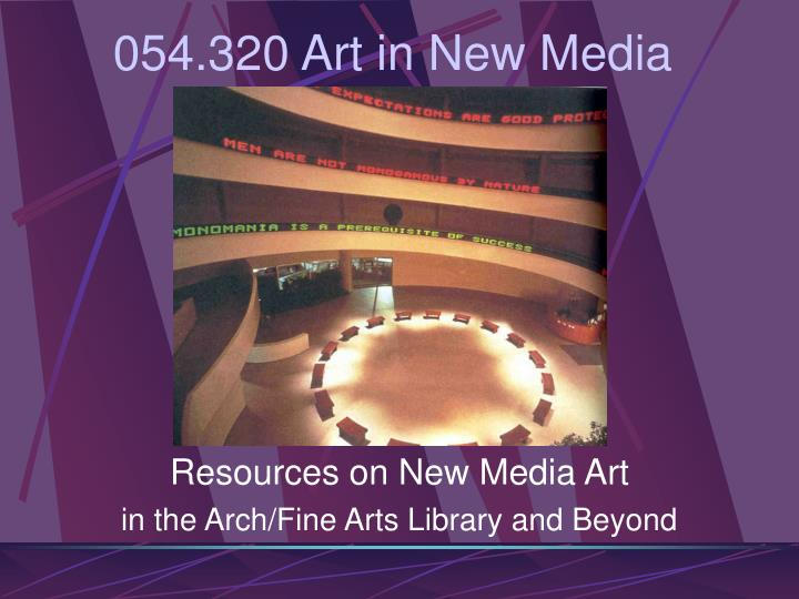 Resources on new media art in the arch fine arts library and beyond