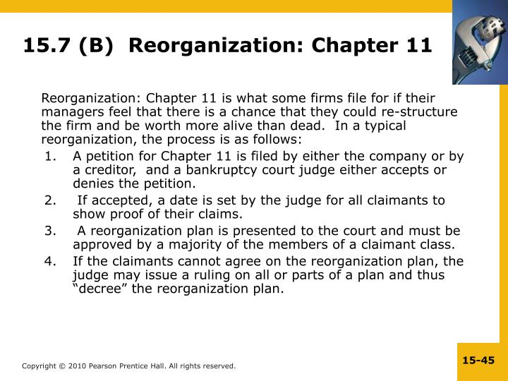 15.7 (B)  Reorganization: Chapter 11