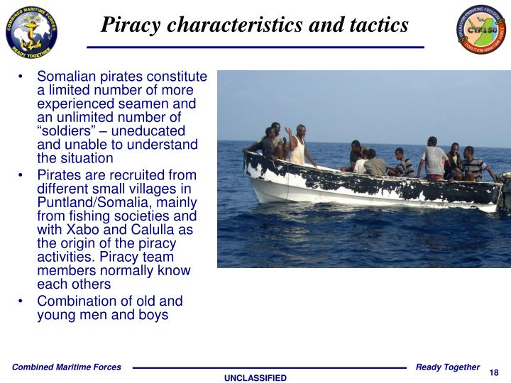 """Somalian pirates constitute a limited number of more experienced seamen and an unlimited number of """"soldiers"""" – uneducated and unable to understand the situation"""