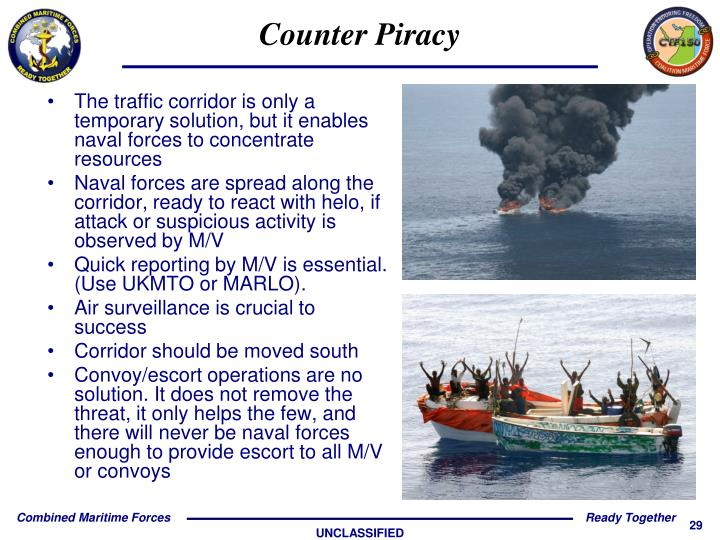 The traffic corridor is only a temporary solution, but it enables naval forces to concentrate resources