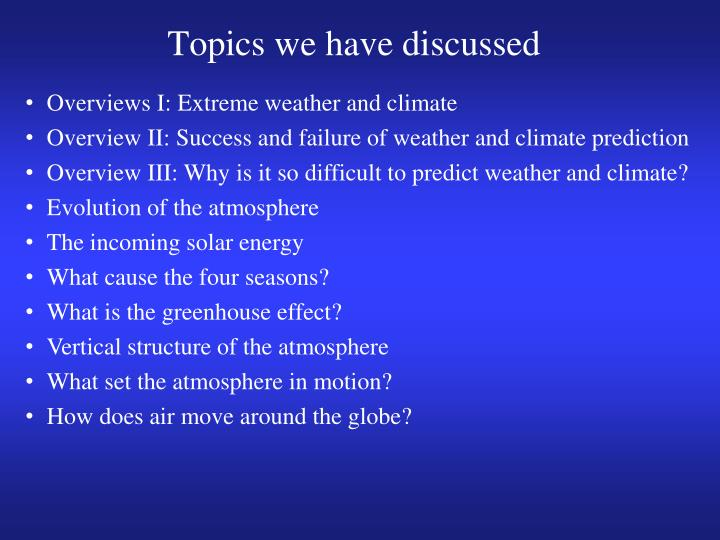 Topics we have discussed
