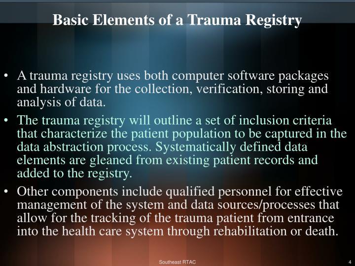 Basic Elements of a Trauma Registry
