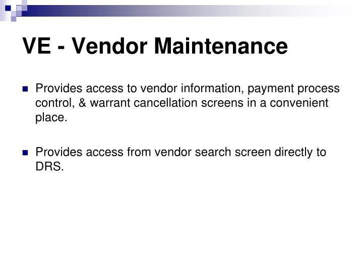 VE - Vendor Maintenance