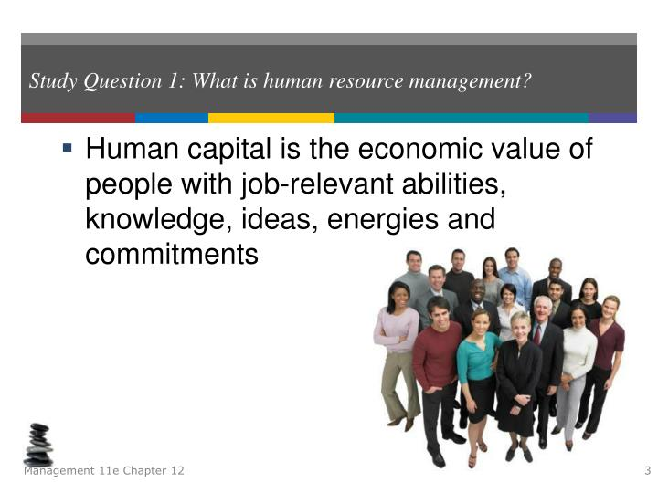 Study question 1 what is human resource management