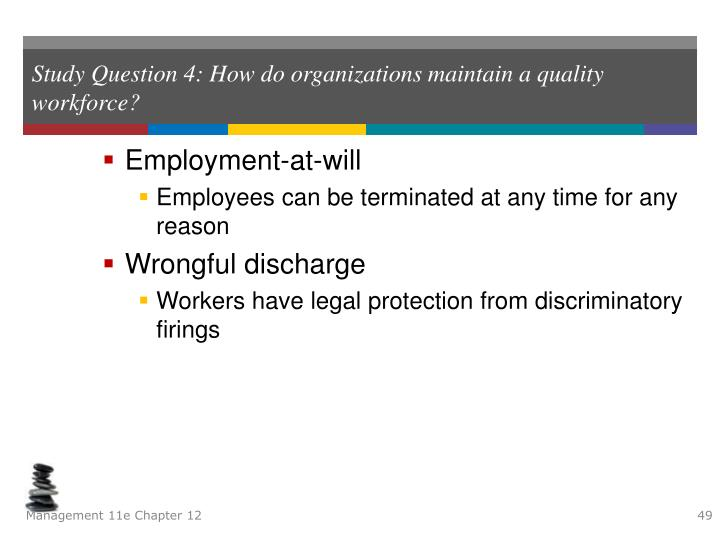 Study Question 4: How do organizations maintain a quality workforce?