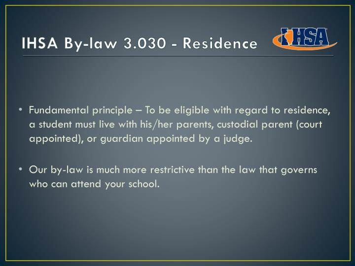 Ihsa by law 3 030 residence