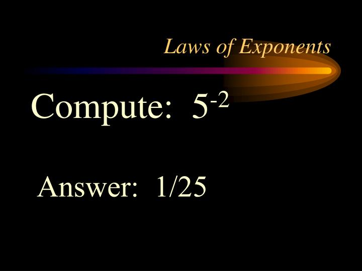 Laws of exponents1