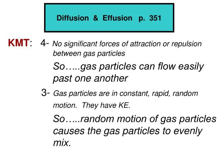 Diffusion  &  Effusion   p.  351