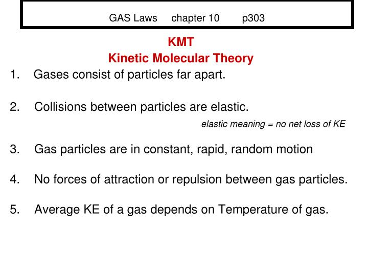 Gas laws chapter 10 p303