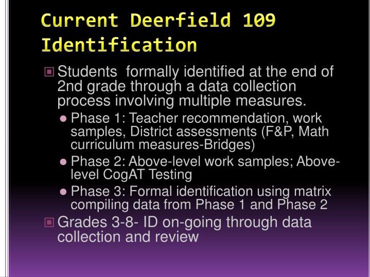 Current deerfield 109 identification