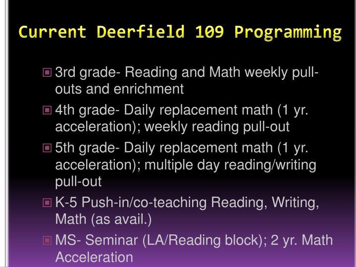 Current deerfield 109 programming