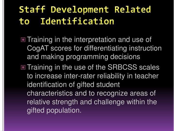 Staff Development Related to  Identification