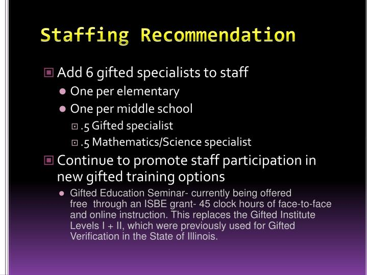 Staffing Recommendation