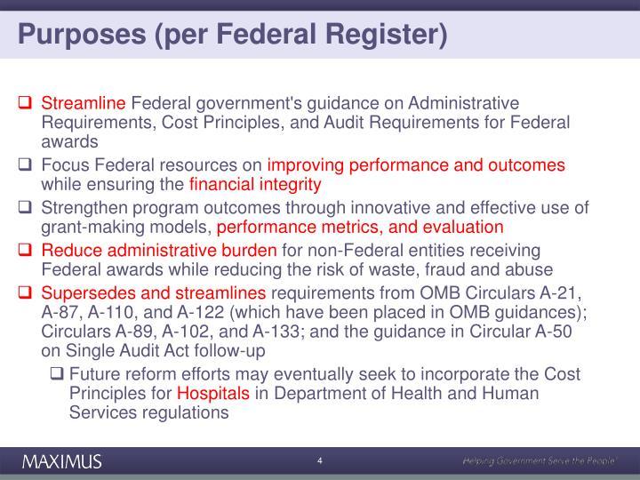 Purposes (per Federal Register)