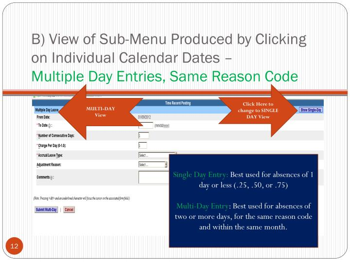 B) View of Sub-Menu Produced by Clicking on Individual Calendar Dates –