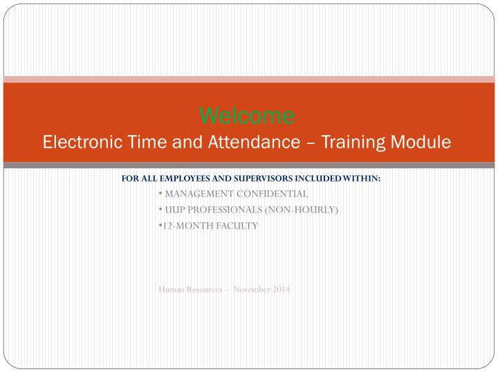Welcome electronic time and attendance training module