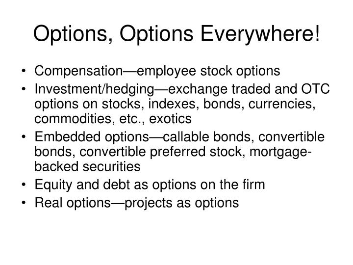 Options options everywhere
