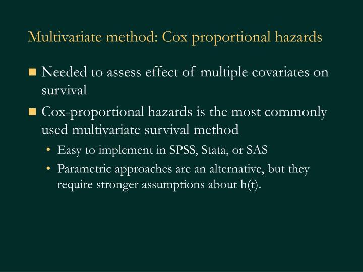 Multivariate method: Cox proportional hazards