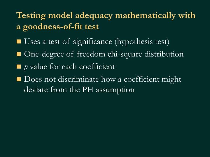 Testing model adequacy mathematically with a goodness-of-fit test
