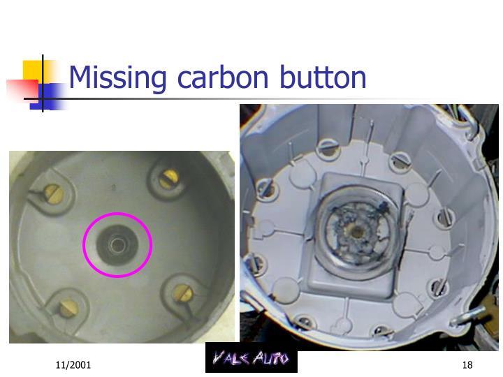 Missing carbon button