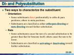 di and polysubstitution1