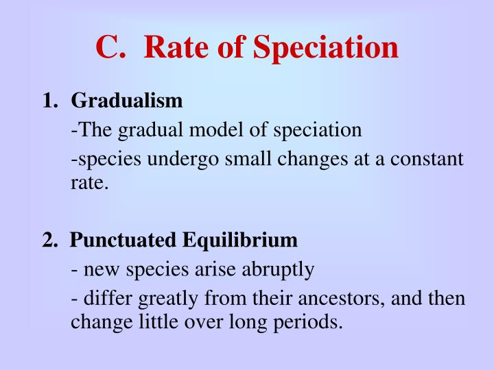 C.  Rate of Speciation