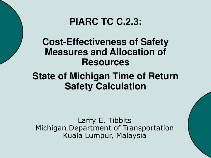 Piarc tc c 2 3 cost effectiveness of safety measures and allocation of resources