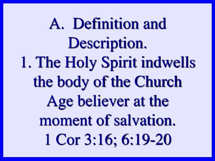 A.  Definition and Description.