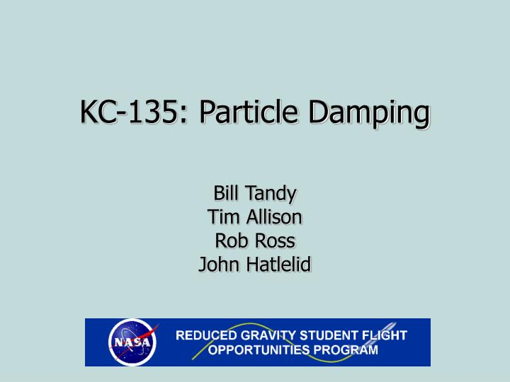 kc 135 particle damping