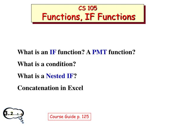 Cs 105 functions if functions