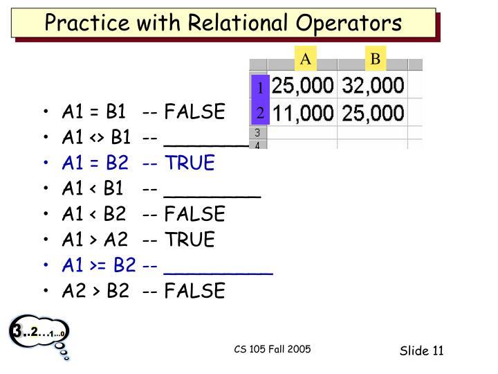 Practice with Relational Operators