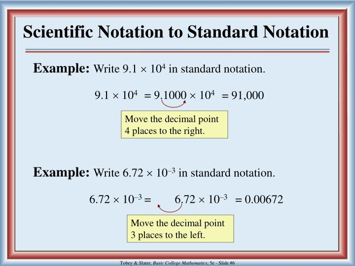 Scientific Notation to Standard Notation