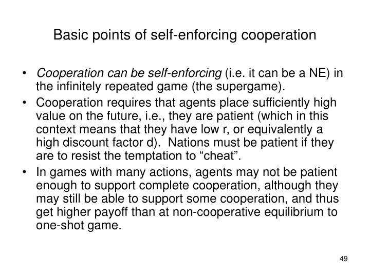 Basic points of self-enforcing cooperation