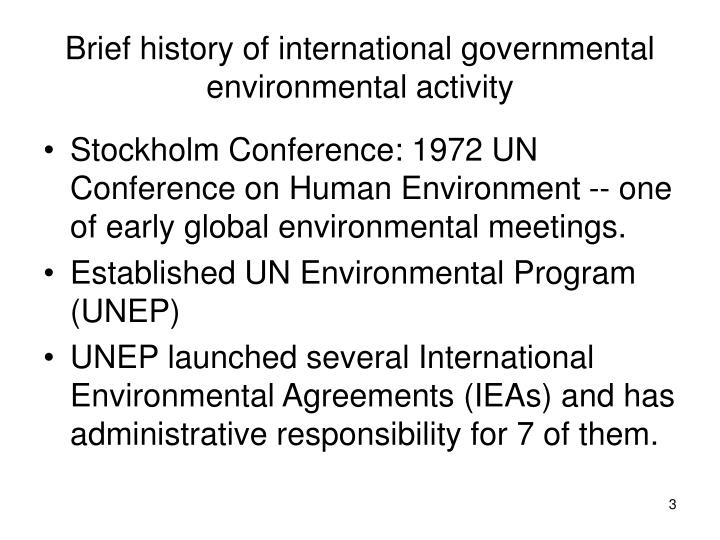 Brief history of international governmental environmental activity