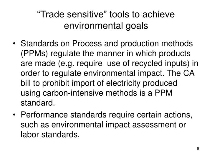 """Trade sensitive"" tools to achieve environmental goals"