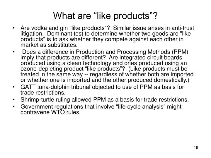"What are ""like products""?"