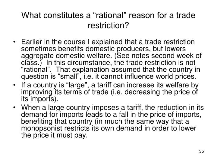 "What constitutes a ""rational"" reason for a trade restriction?"