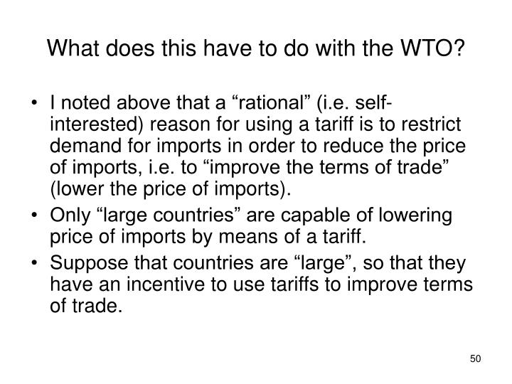What does this have to do with the WTO?