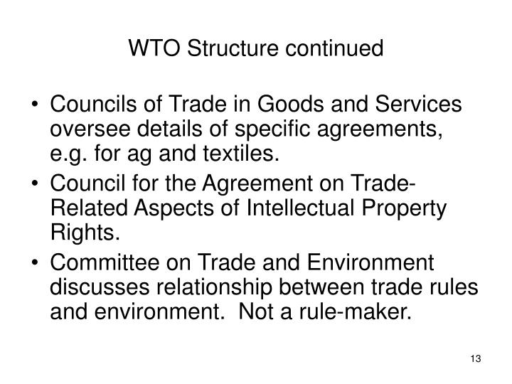 WTO Structure continued
